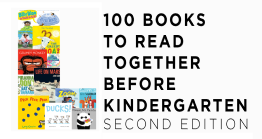 100 Books to Read Together Before Kindergarten, Second Edition